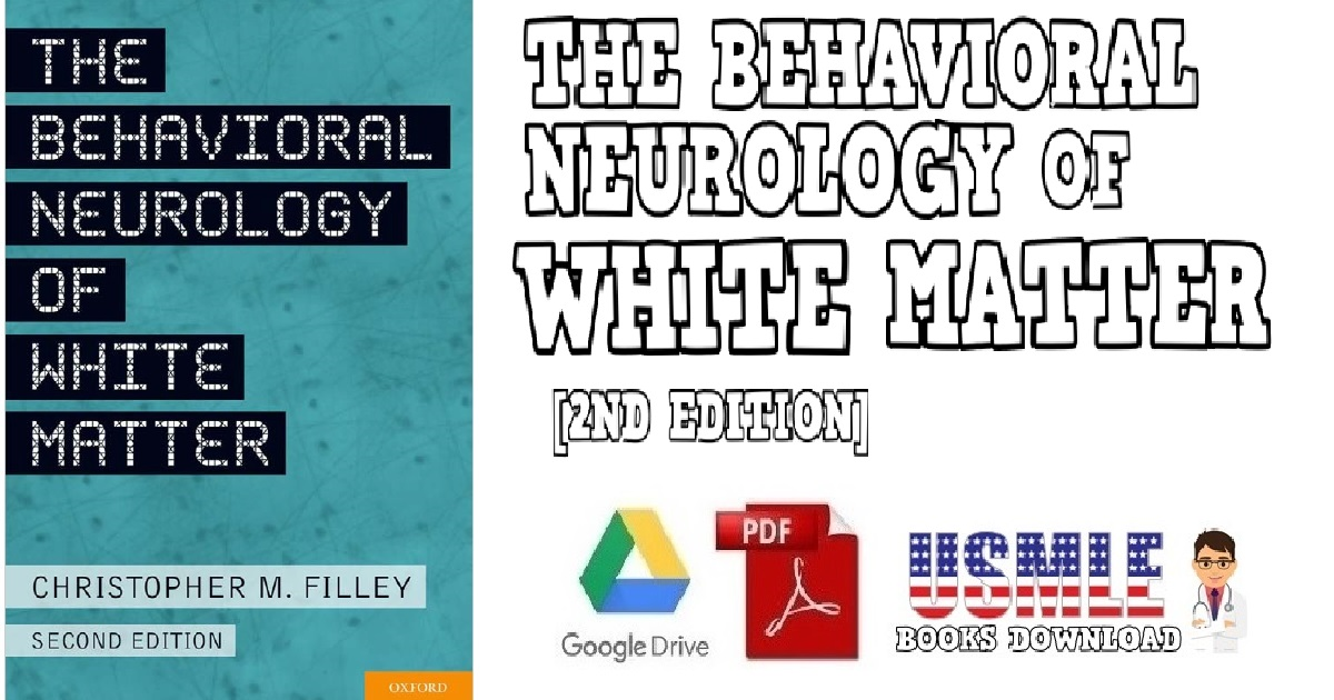 The Behavioral Neurology of White Matter 2nd Edition PDF