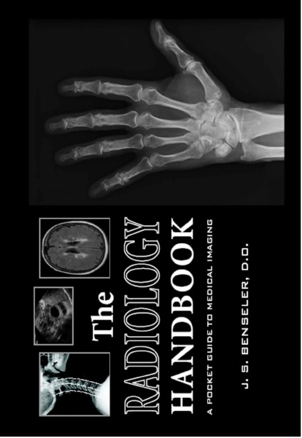 The Radiology Handbook A Pocket Guide to Medical Imaging 1st Edition PDF