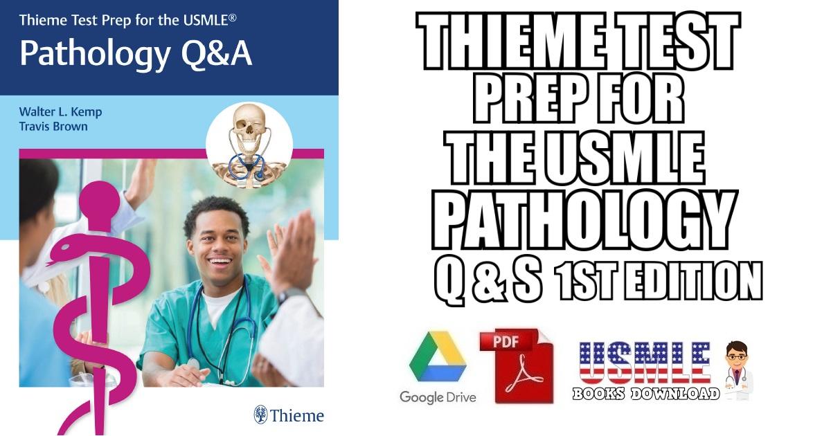Thieme Test Prep for the USMLE Pathology Q&A 1st Edition PDF