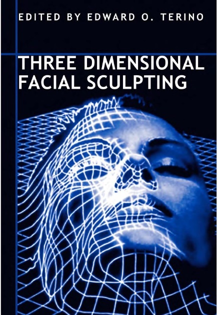 Three Dimensional Facial Sculpting 1st Edition PDF
