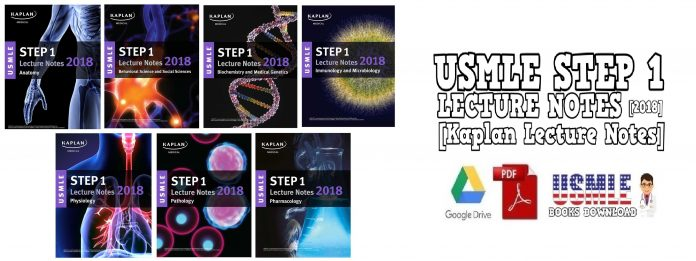 USMLE Step 1 Lecture Notes 2018 Kaplan Lecture Notes PDF Free Download