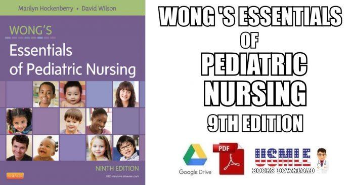 Wong's Essentials of Pediatric Nursing 9th Edition PDF